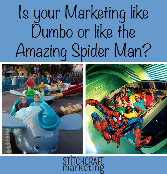 Is your Marketing like Dumbo or like the Amazing Spider Man?