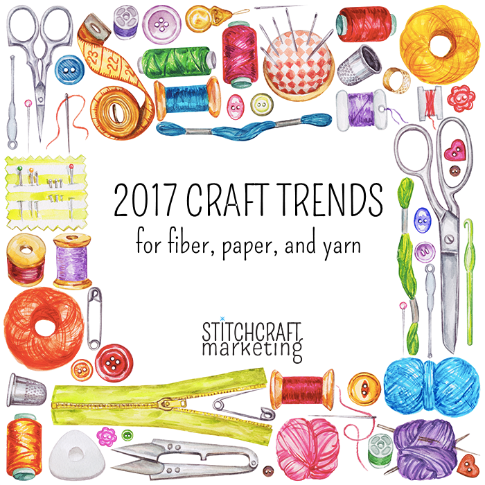 Crafting Trends for 2017 Part 2: Fiber, Paper and Yarn