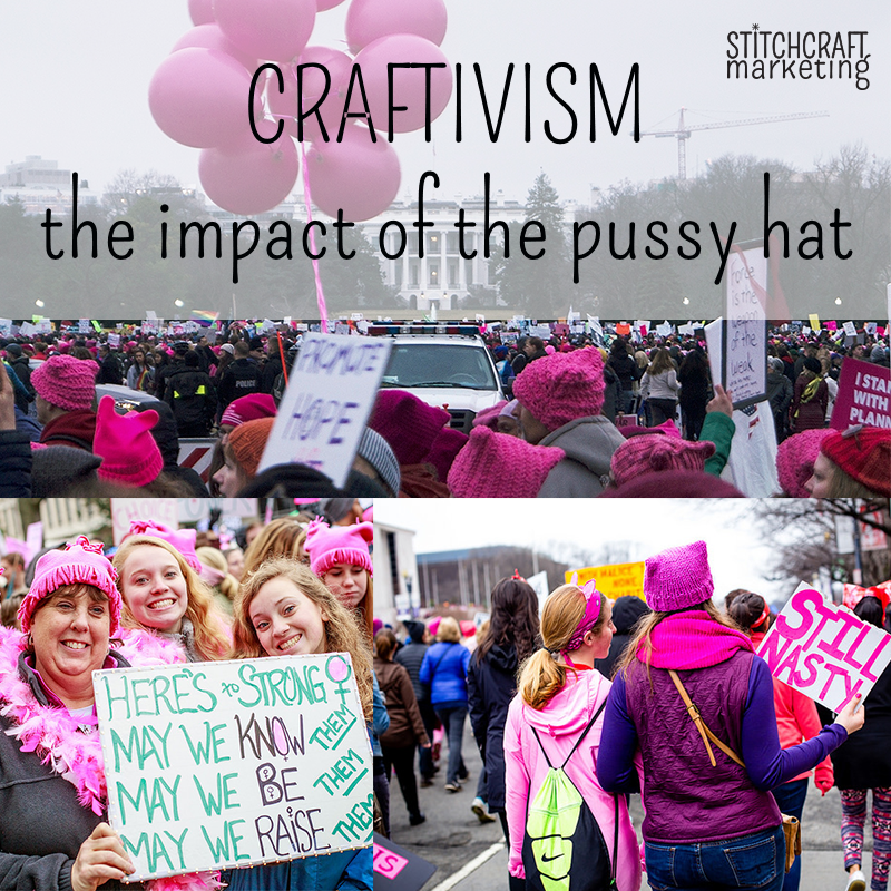 Craftivism: The Impact Of The Pussy Hat