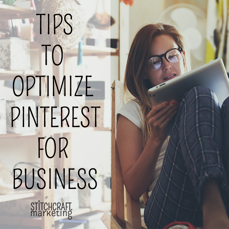 Tips to optimize pinterest for your craft business