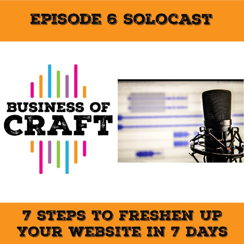 Business of Craft 7 Steps to Freshen your website in 7 days