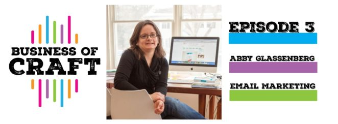 Business of Craft Abby Glassenberg