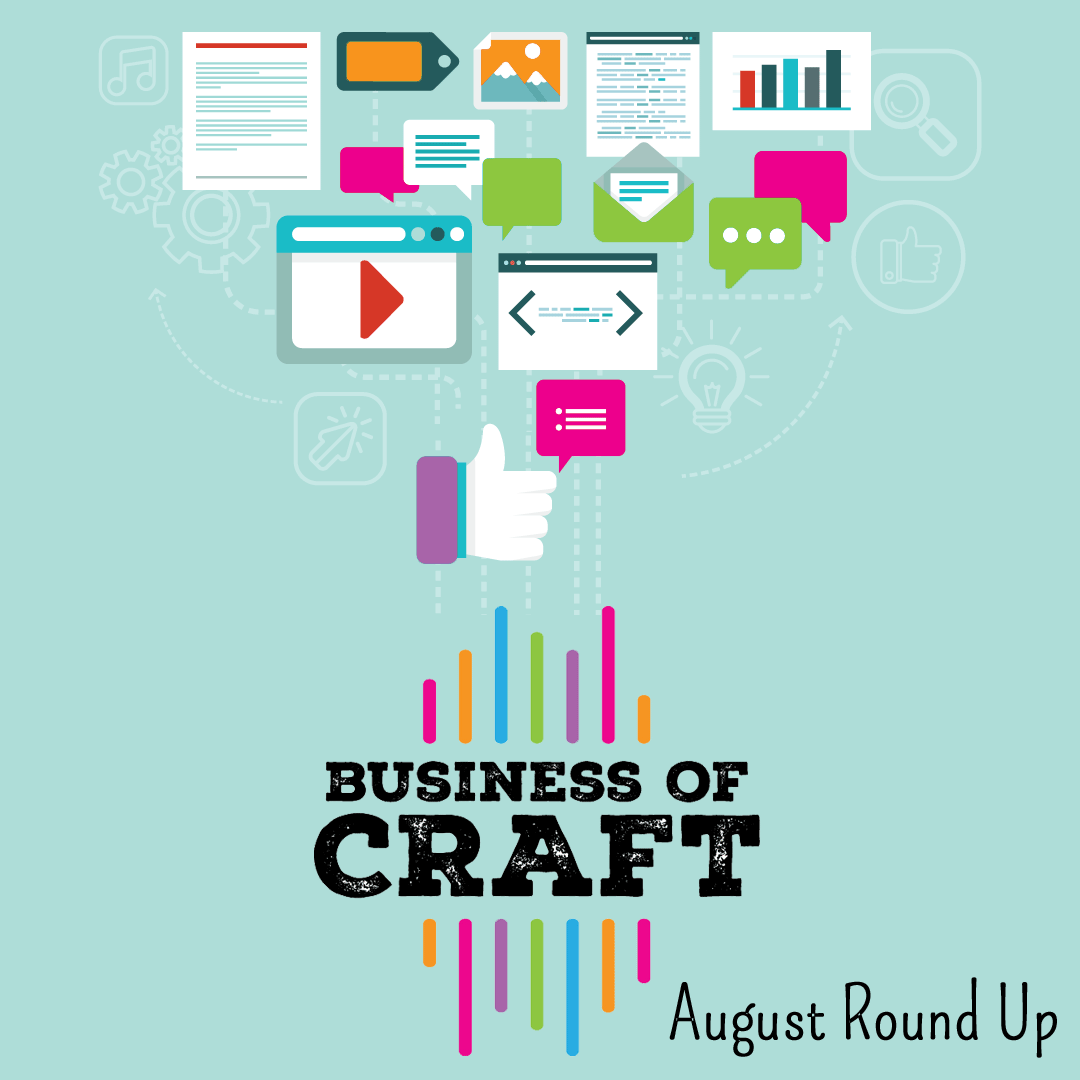 August episodes of Business of Craft podcast round up