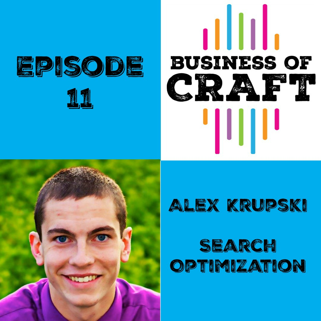 Business of Craft podcast with guest Alex Krupski