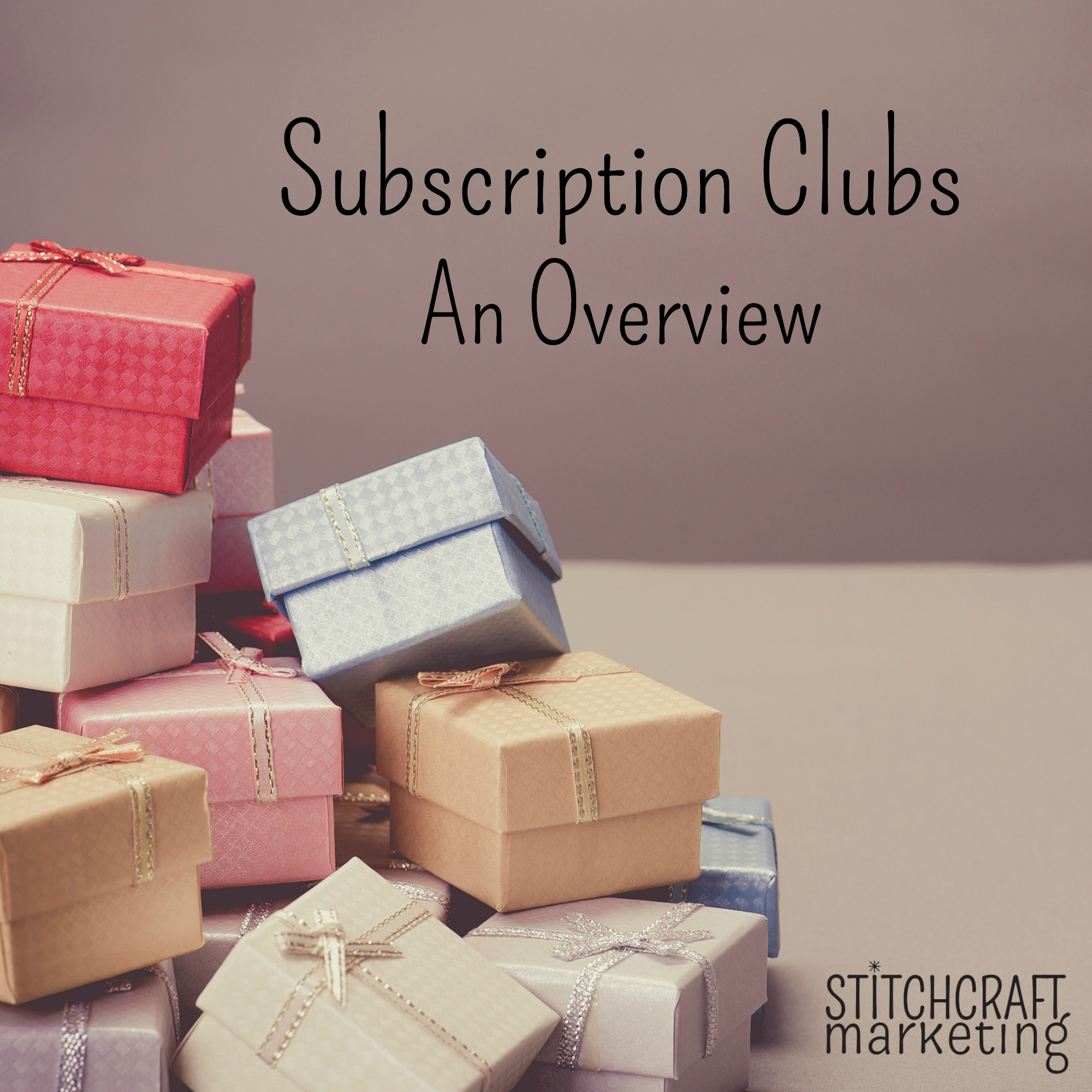 Subscription Clubs an overview