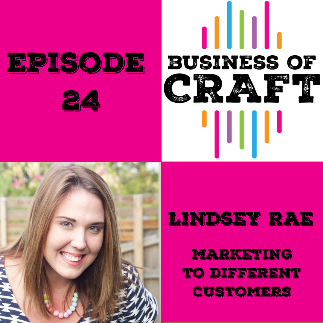 Business of Craft Episode 24 Lindsey Rae