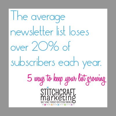 Click through for 5 ways to grow your newsletter list on the Stitchcraft blog.