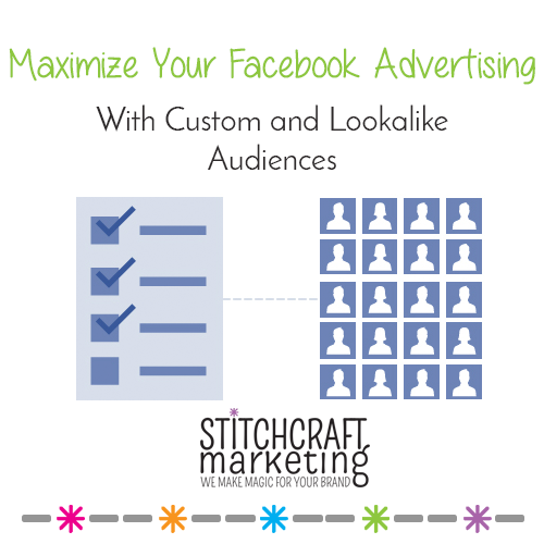Stitchcraft Marketing guide to look-alike and custom audiences on facebook