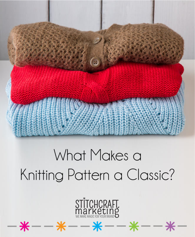What Makes a Knitting Pattern a Classic?