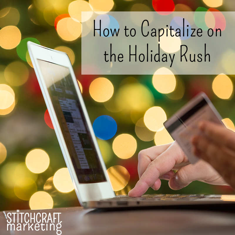 capitalize-on-holiday-rush