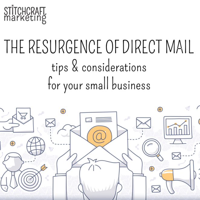 the resurgence of direct mail, stitchcraft marketing