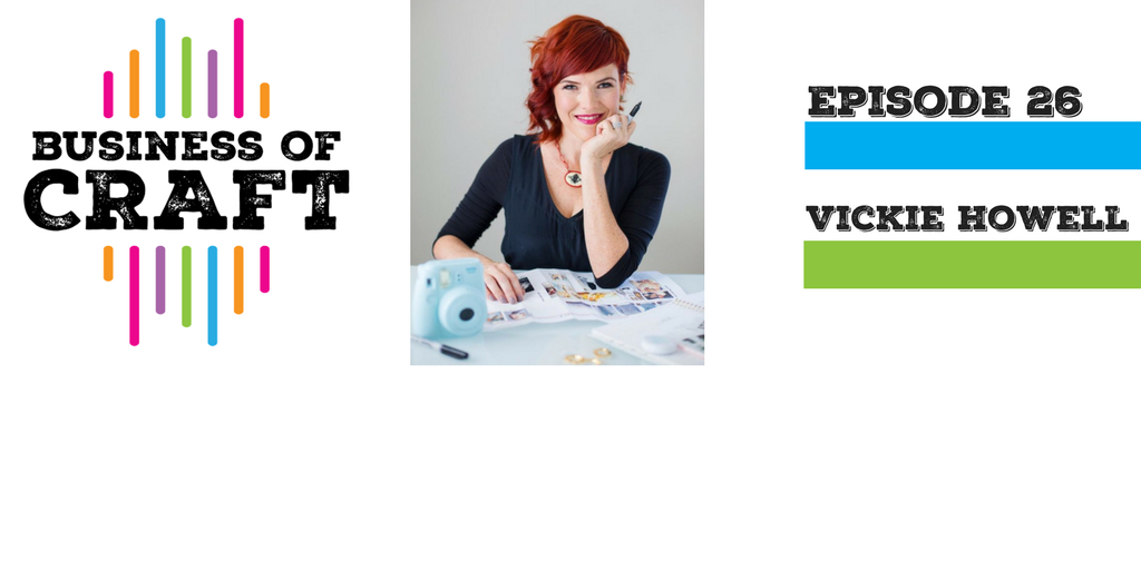 Business of Craft Episode 26 Vickie Howell