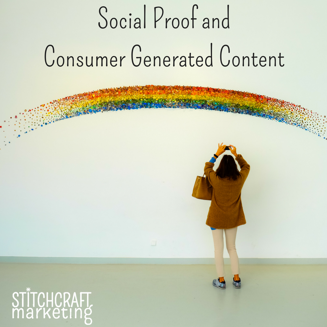 Social Proof and Consumer Generated Content