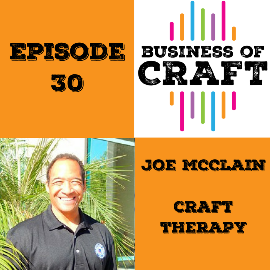 Business of Craft Episode 30