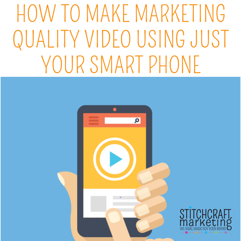 How to make marketing quality video using just your smartphone