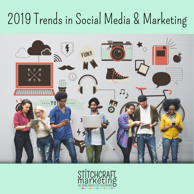 Social Media Marketing 2019 Trends